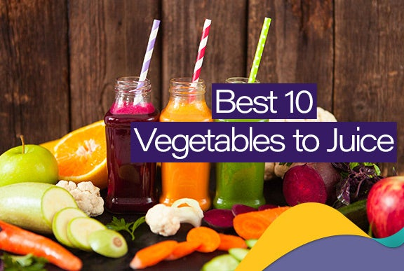 Best 10 Vegetables to Juice as All-Time Favorites