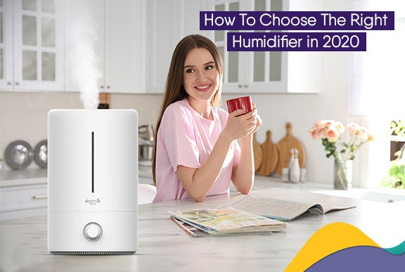 How To Choose The Right Humidifier In 2020